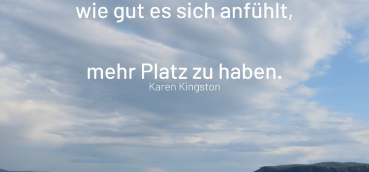 Karen Kingston Zitat
